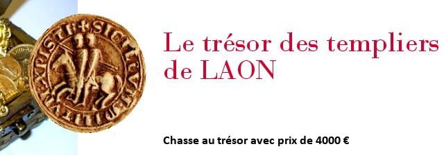 le trésor des templiers laon chasse au trésor 2013 2014